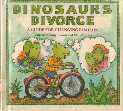 Image for Dinosaurs Divorce: A Guide for Changing Families