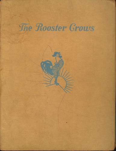 Image for The Rooster Crows, a Book of American Rhymes and Jingles