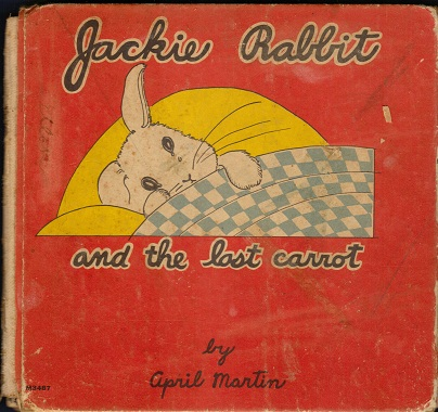 Image for Jackie Rabbit and the Last Carrot