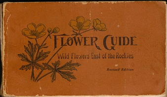 Image for Flower Guide; Wild Flowers East of the Rockies