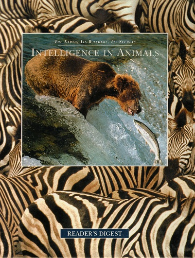 Image for Intelligence in Animals: The Earth, Its Wonders, Its Secrets
