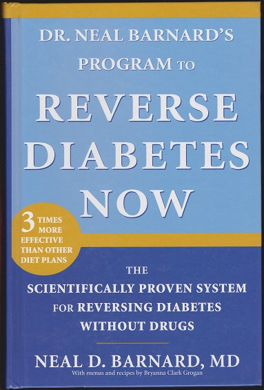 Image for Dr. Neal Barnard's Program to Reverse Diabetes Now: The Scientifically Proven System for Reversing Diabetes without Drugs