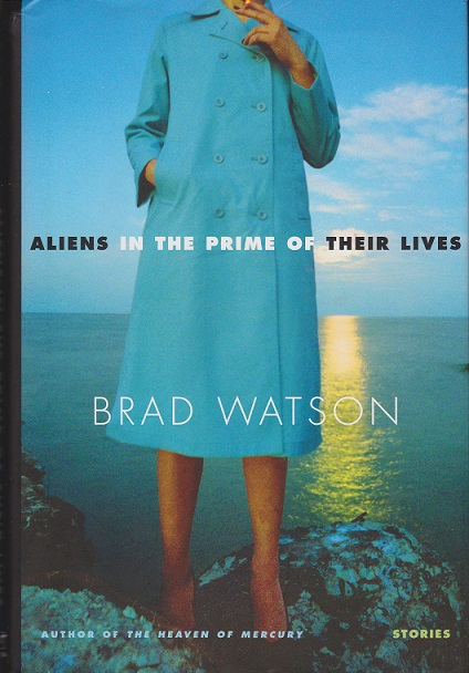 Image for Aliens in the Prime of Their Lives: Stories