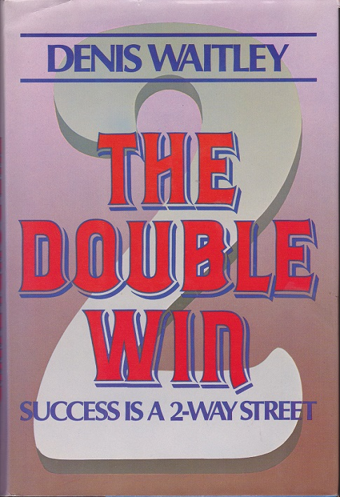 Image for The Double Win/Success Is a 2-Way Street