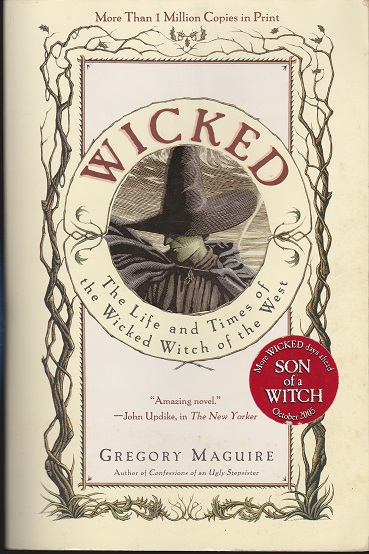 Image for Wicked : The Life and Times of the Wicked Witch of the West